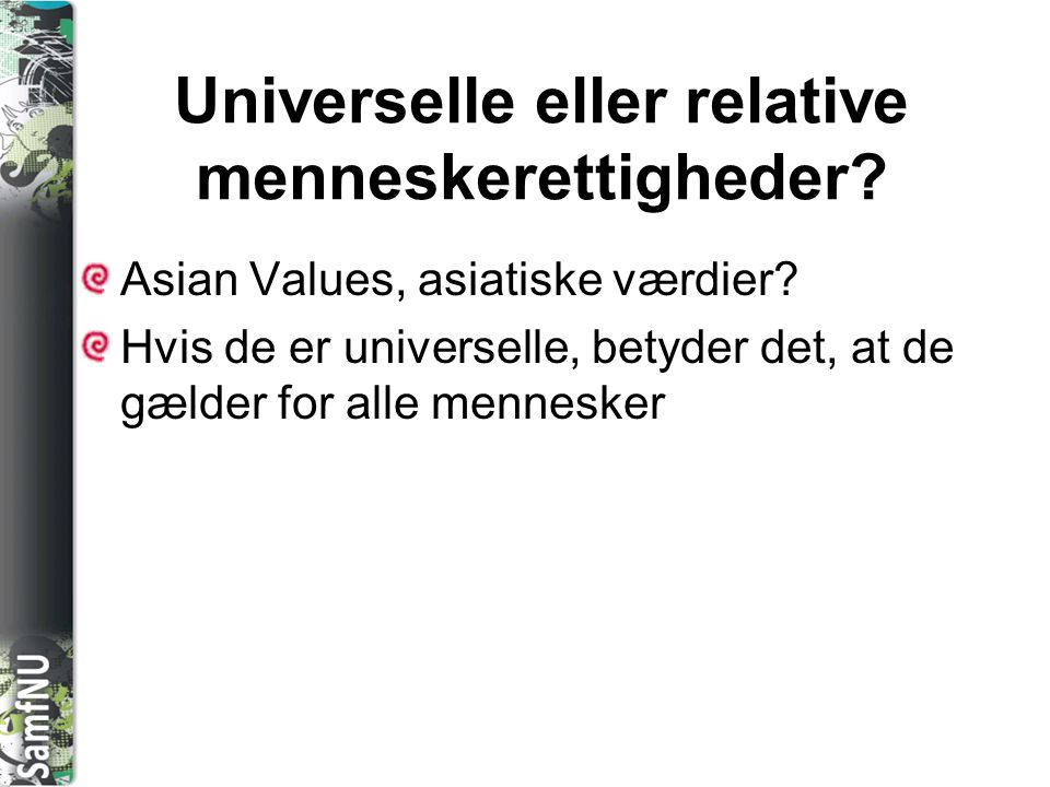 Universelle eller relative menneskerettigheder