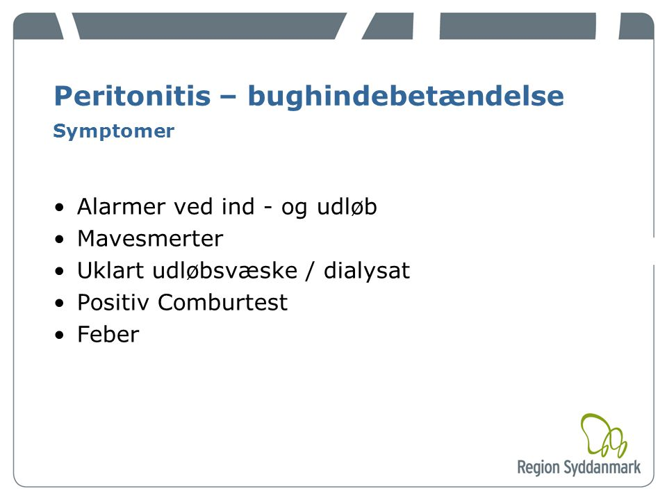 Peritonitis – bughindebetændelse Symptomer