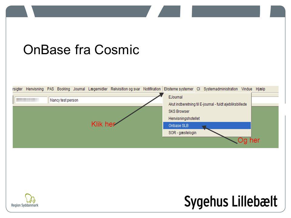 OnBase fra Cosmic Klik her Og her