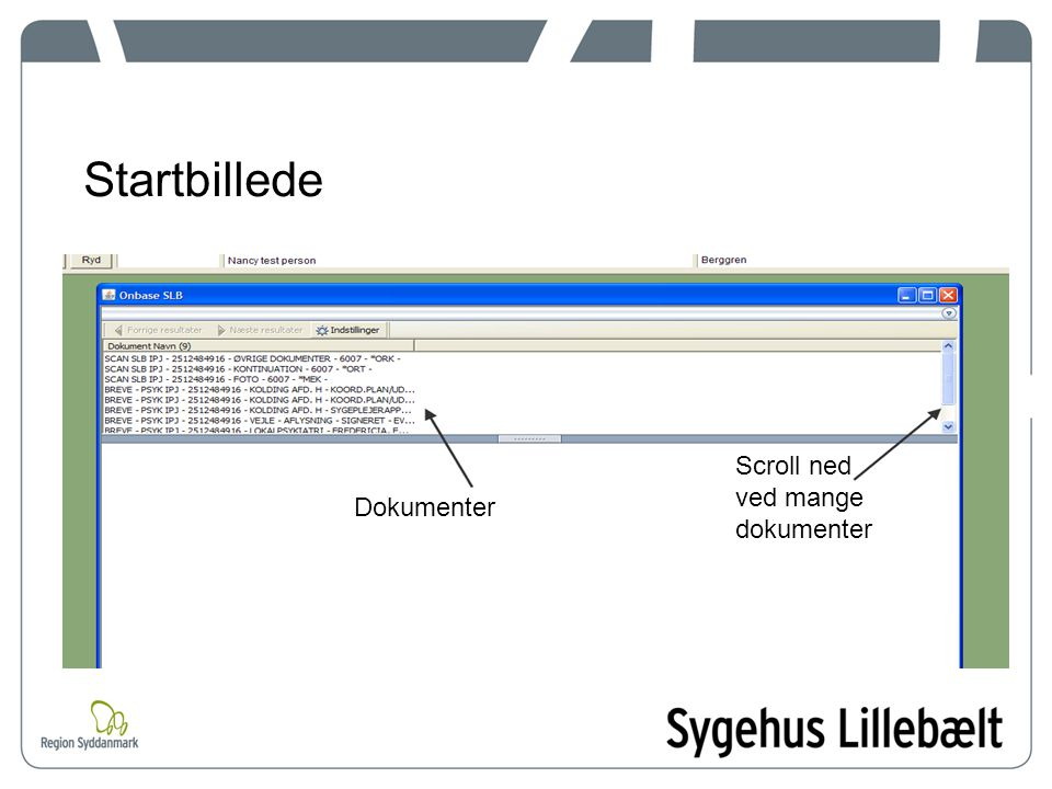 Startbillede Scroll ned ved mange dokumenter Dokumenter