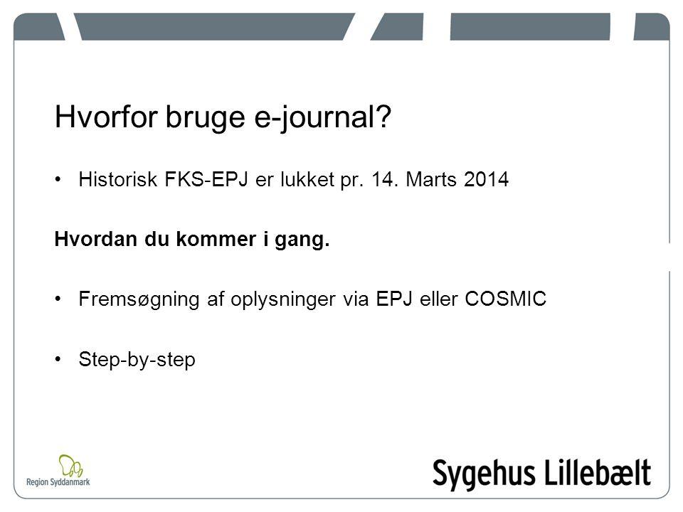 Hvorfor bruge e-journal