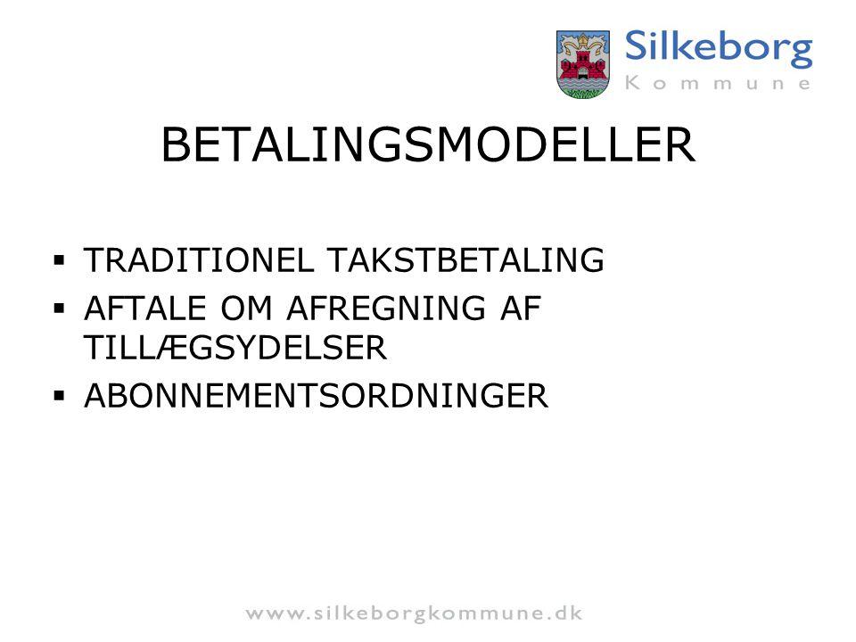 BETALINGSMODELLER TRADITIONEL TAKSTBETALING