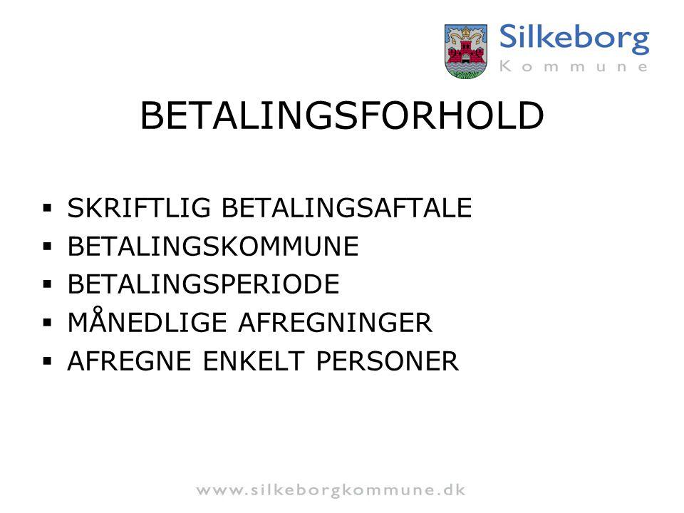BETALINGSFORHOLD SKRIFTLIG BETALINGSAFTALE BETALINGSKOMMUNE
