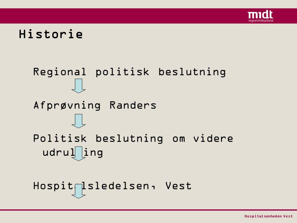 Historie Regional politisk beslutning Afprøvning Randers