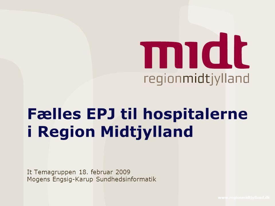 Fælles EPJ til hospitalerne i Region Midtjylland