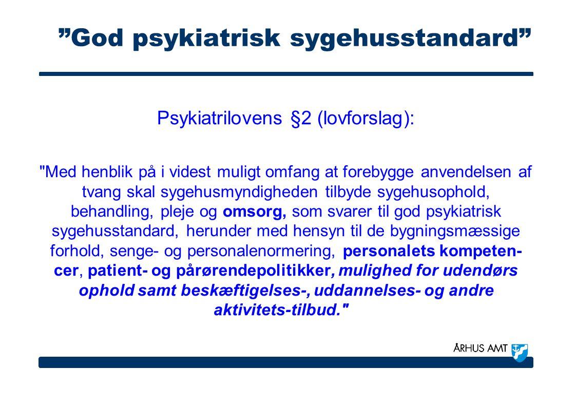 God psykiatrisk sygehusstandard
