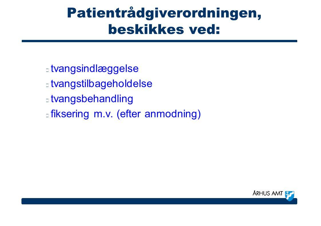 Patientrådgiverordningen, beskikkes ved: