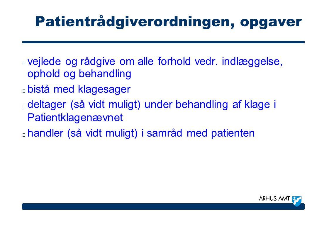 Patientrådgiverordningen, opgaver