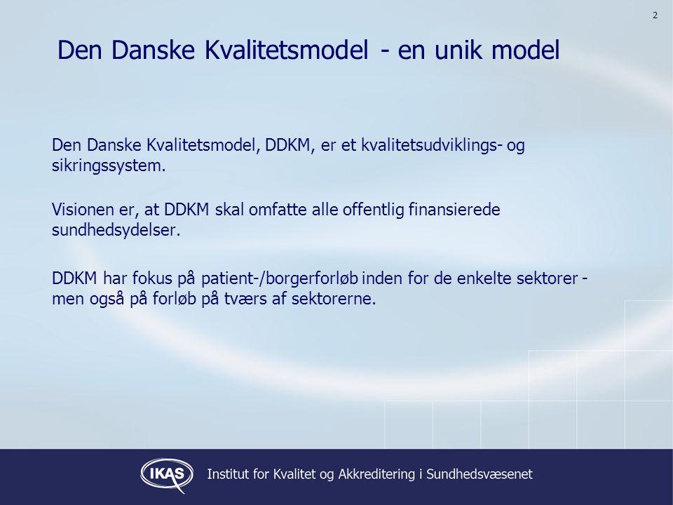 Den Danske Kvalitetsmodel - en unik model