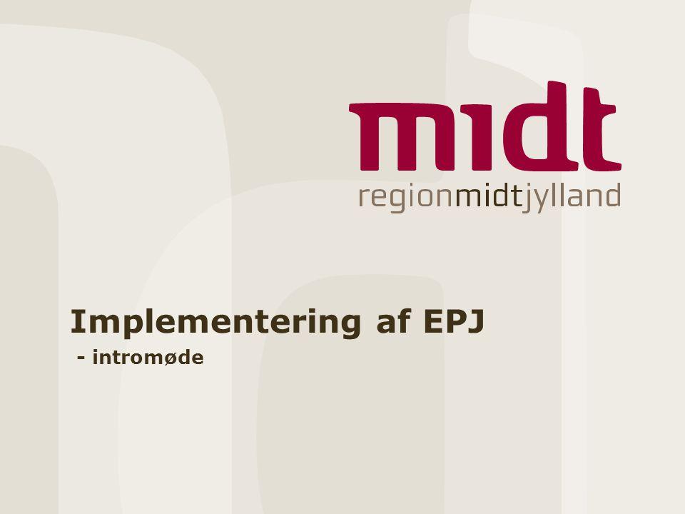Implementering af EPJ - intromøde