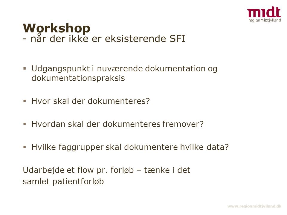 Workshop - når der ikke er eksisterende SFI