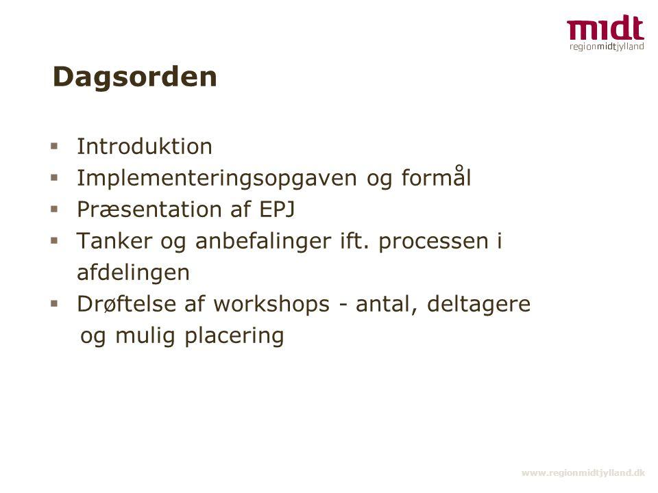 Dagsorden Introduktion Implementeringsopgaven og formål