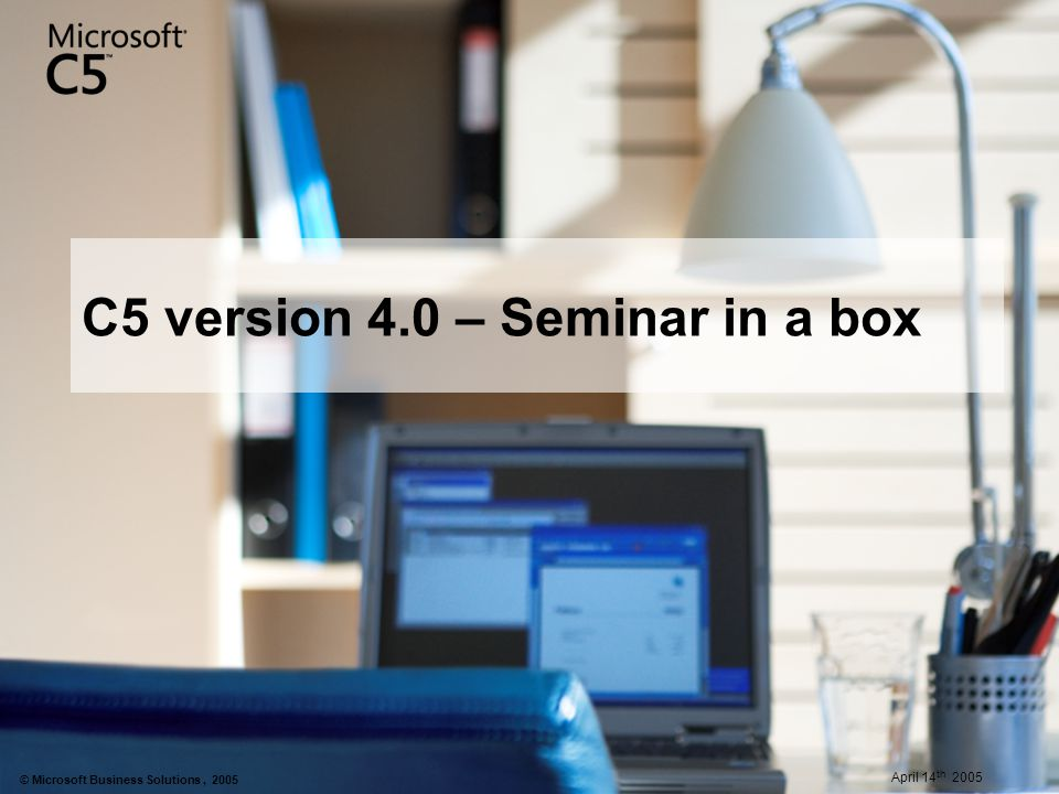 C5 version 4.0 – Seminar in a box