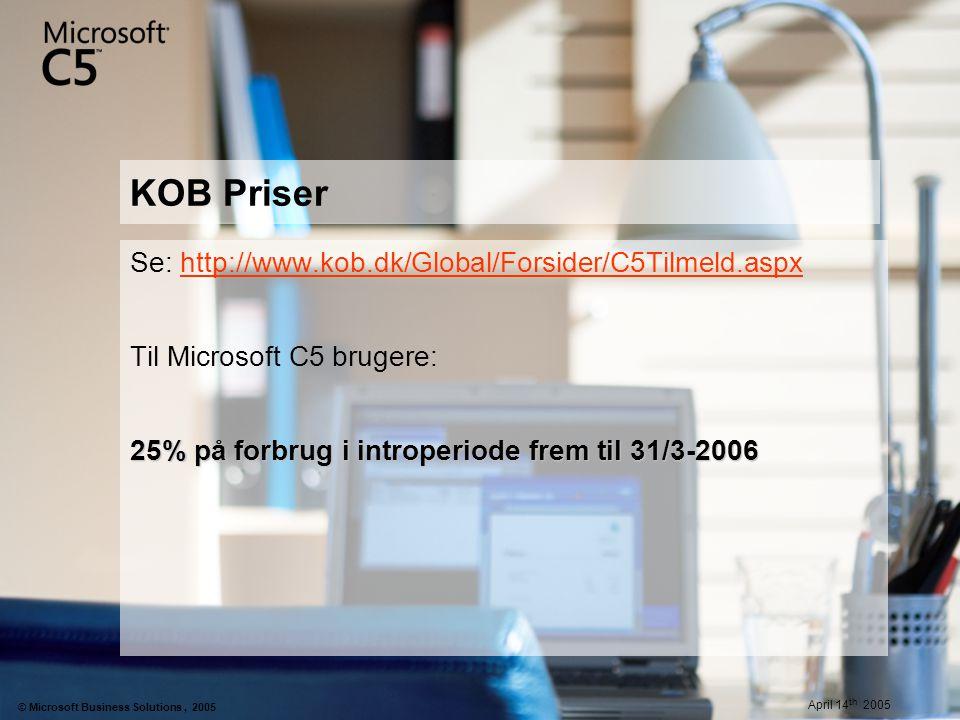KOB Priser Se: http://www.kob.dk/Global/Forsider/C5Tilmeld.aspx