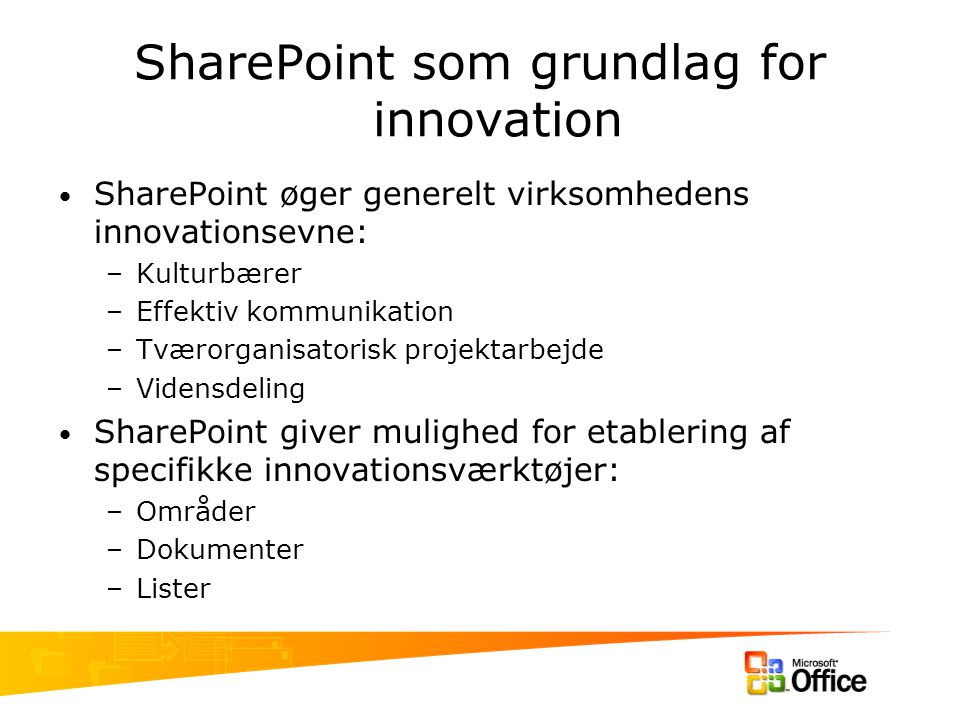 SharePoint som grundlag for innovation