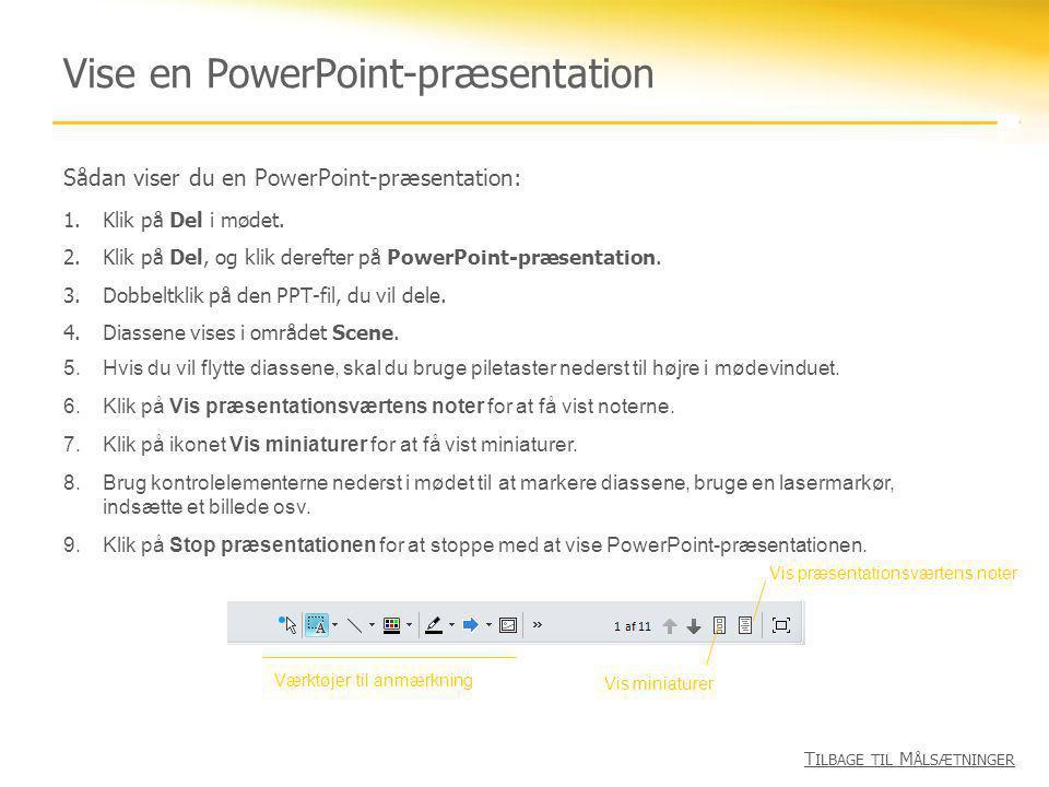 Vise en PowerPoint-præsentation
