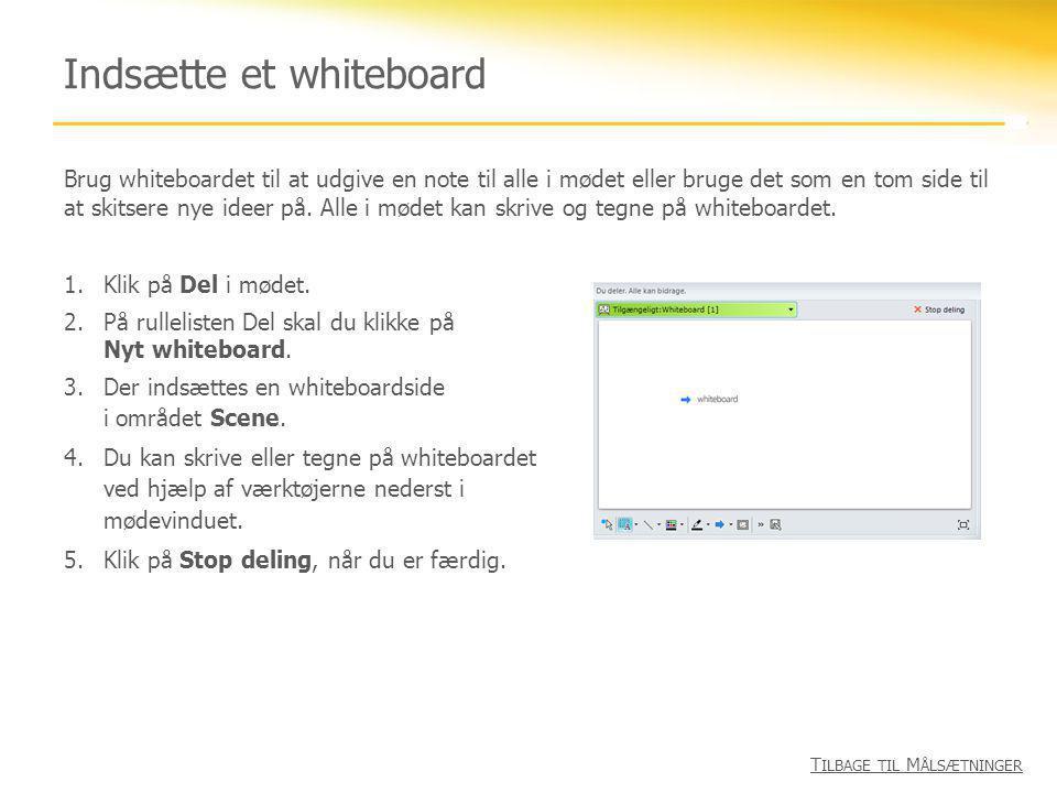 Indsætte et whiteboard