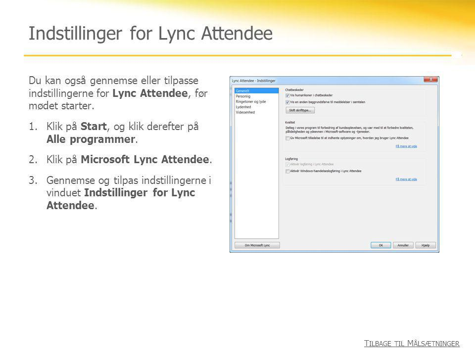 Indstillinger for Lync Attendee