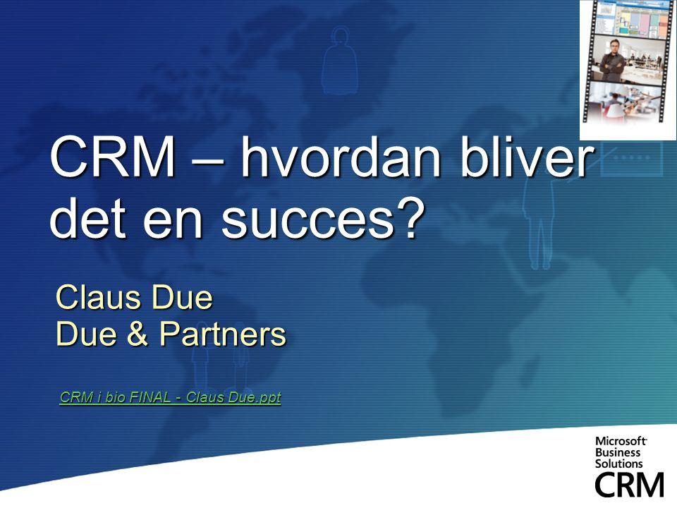 CRM – hvordan bliver det en succes