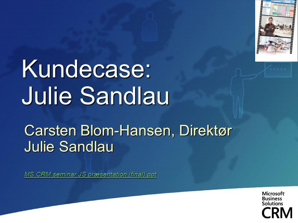 Kundecase: Julie Sandlau