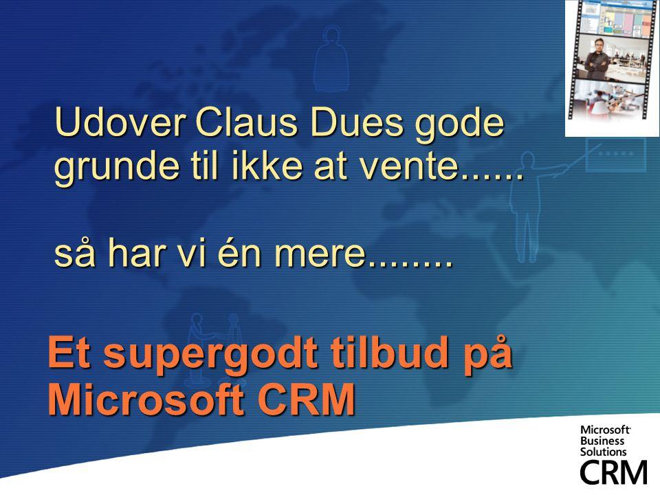 Et supergodt tilbud på Microsoft CRM