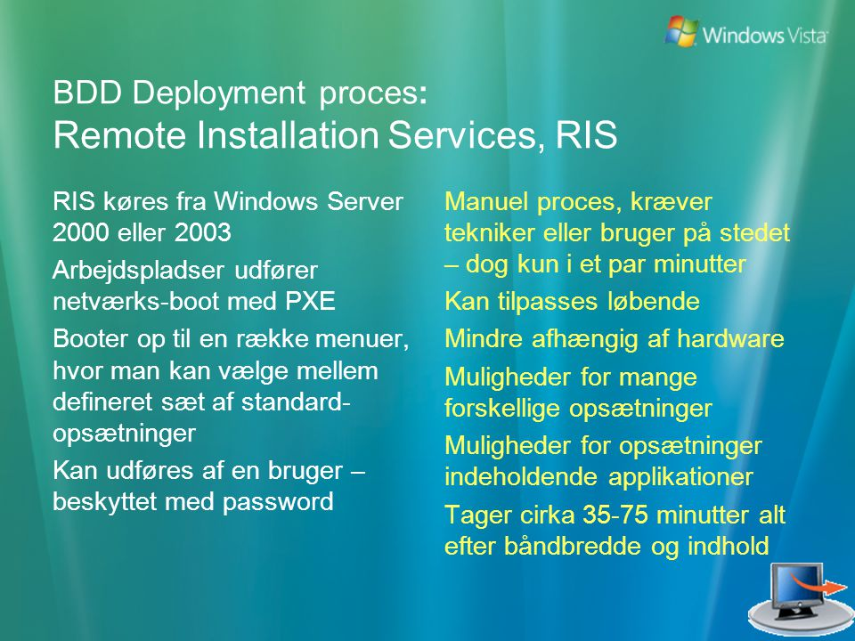 BDD Deployment proces: Remote Installation Services, RIS