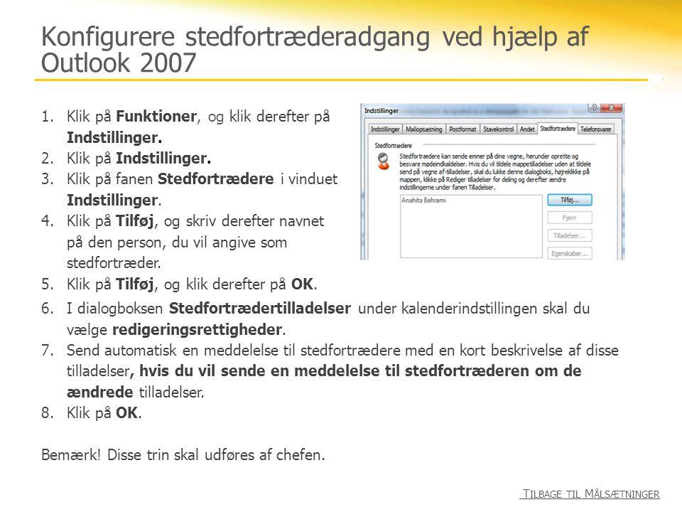 Konfigurere stedfortræderadgang ved hjælp af Outlook 2007