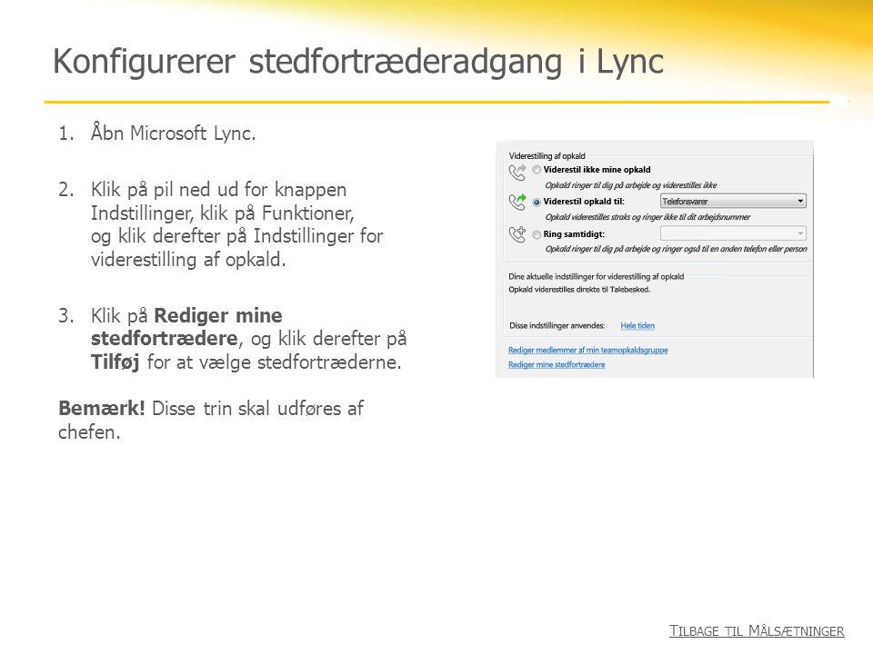 Konfigurerer stedfortræderadgang i Lync
