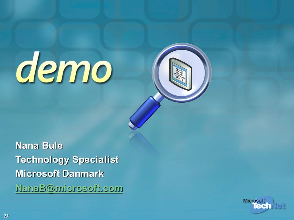 Nana Bule Technology Specialist Microsoft Danmark NanaB@microsoft.com
