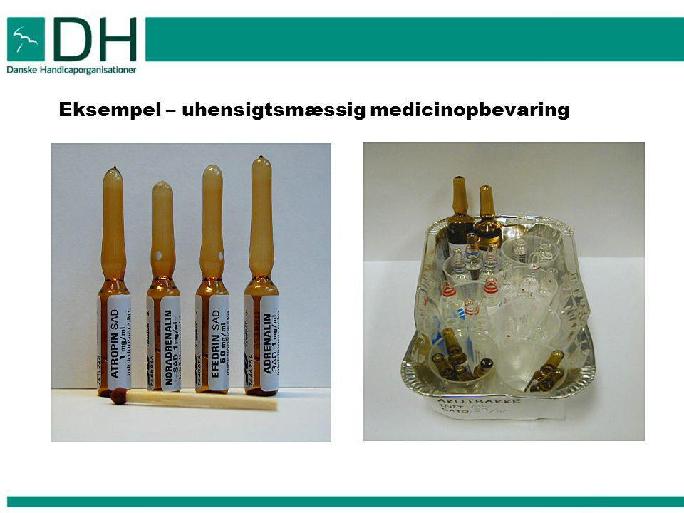 Eksempel – uhensigtsmæssig medicinopbevaring