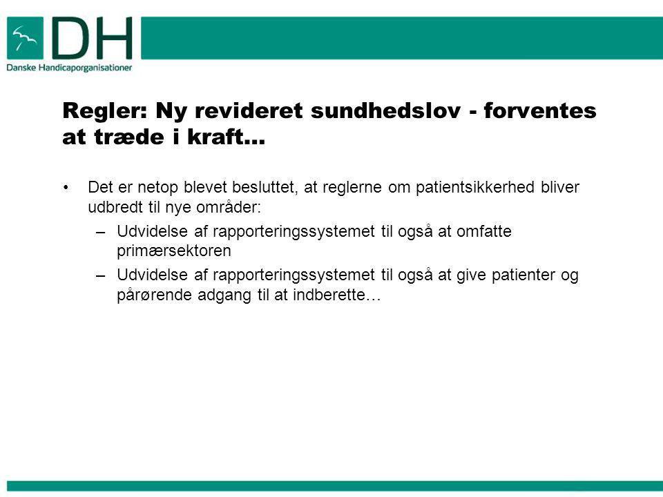 Regler: Ny revideret sundhedslov - forventes at træde i kraft…