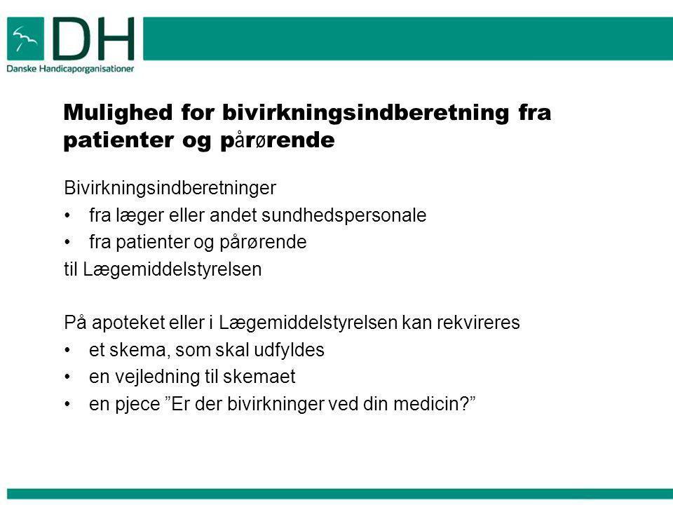 Mulighed for bivirkningsindberetning fra patienter og pårørende