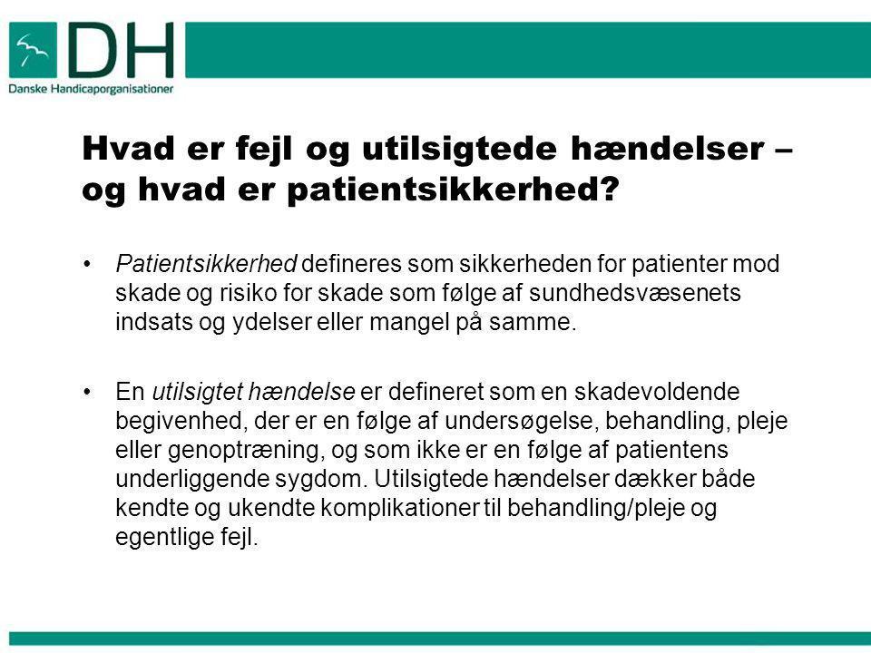 Hvad er fejl og utilsigtede hændelser – og hvad er patientsikkerhed