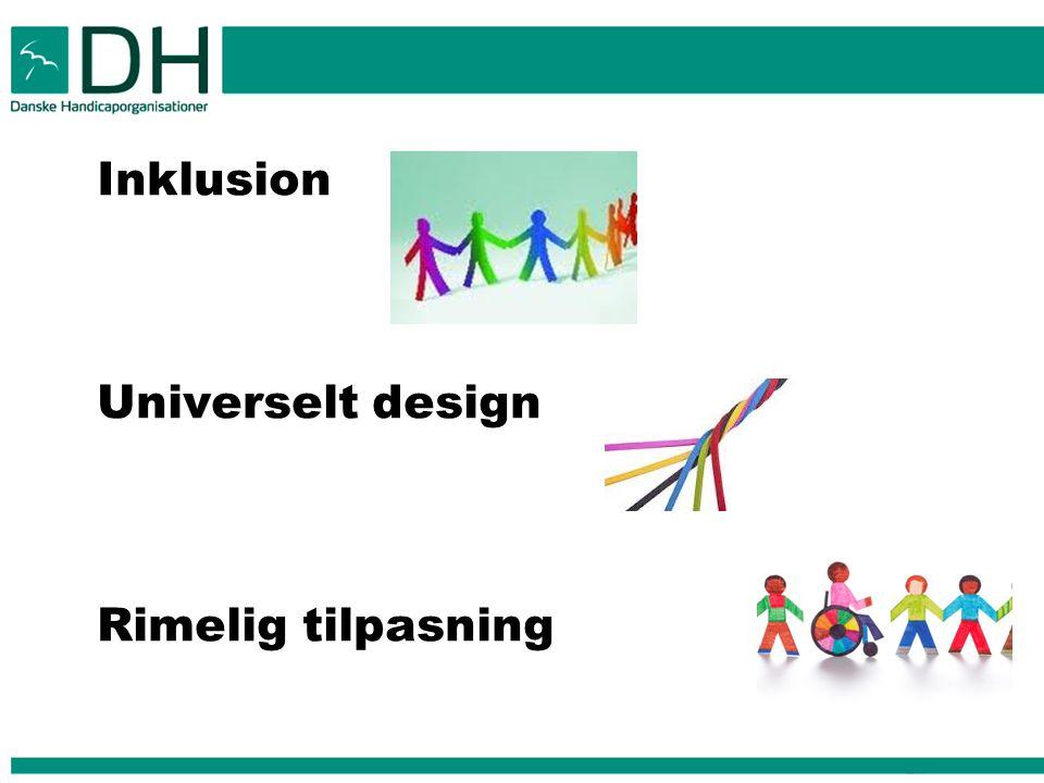 Inklusion Universelt design Rimelig tilpasning