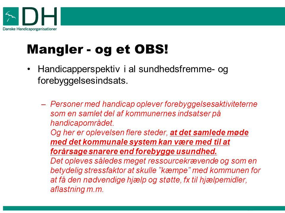Mangler - og et OBS! Handicapperspektiv i al sundhedsfremme- og forebyggelsesindsats.