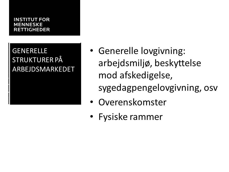 Generelle strukturer på arbejdsmarkedet