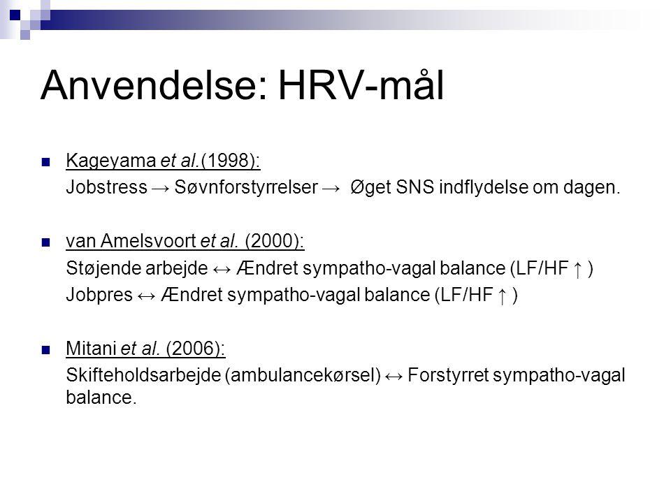 Anvendelse: HRV-mål Kageyama et al.(1998):
