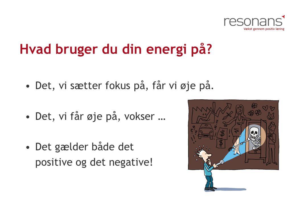 Hvad bruger du din energi på