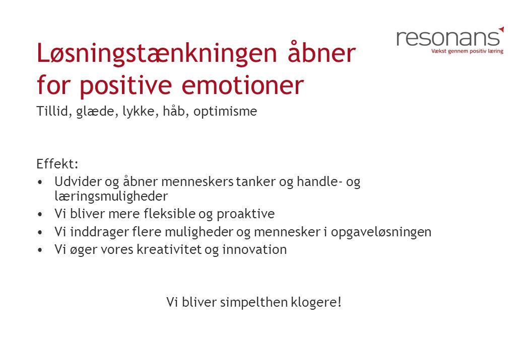 Løsningstænkningen åbner for positive emotioner