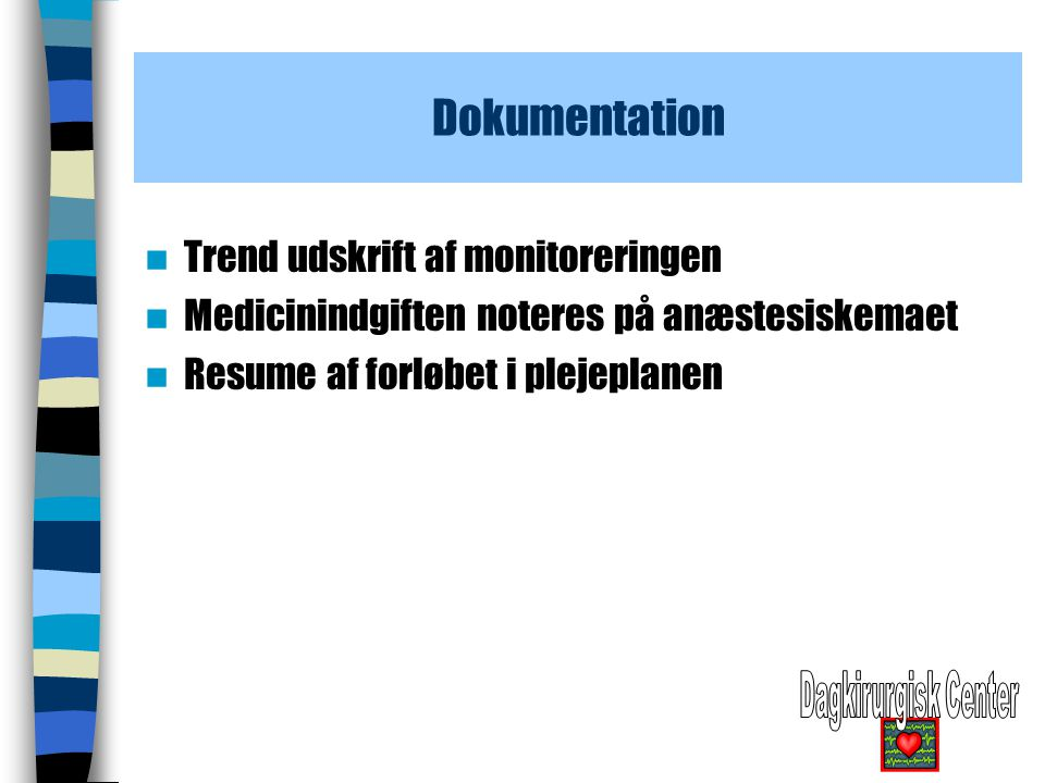 Dokumentation Trend udskrift af monitoreringen
