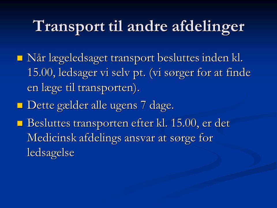 Transport til andre afdelinger