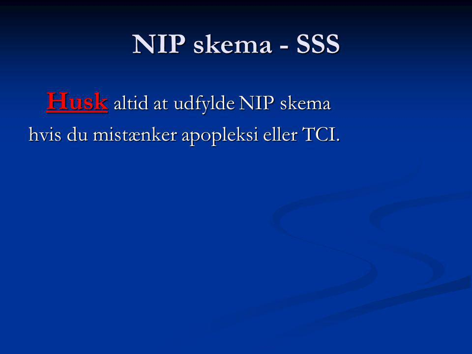 NIP skema - SSS Husk altid at udfylde NIP skema