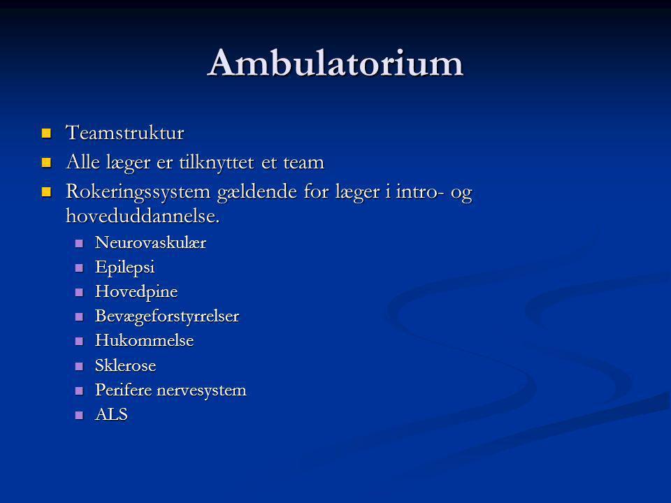 Ambulatorium Teamstruktur Alle læger er tilknyttet et team