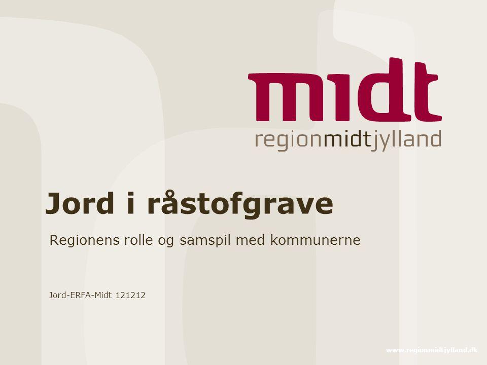Regionens rolle og samspil med kommunerne Jord-ERFA-Midt 121212