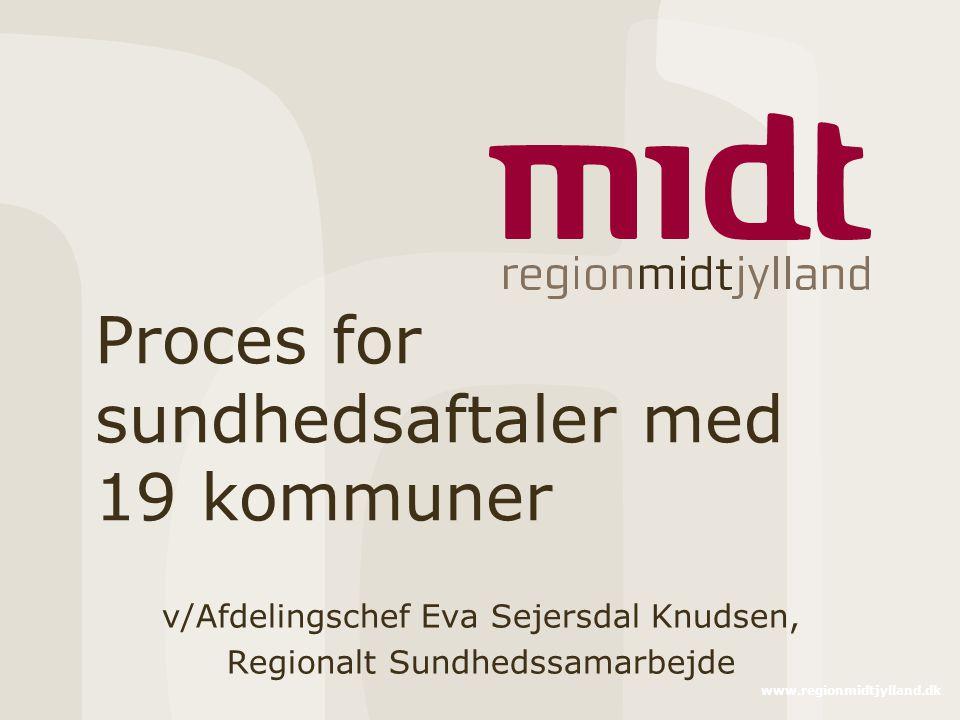 Proces for sundhedsaftaler med 19 kommuner