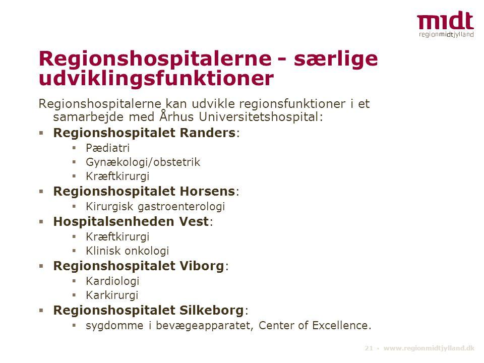 Regionshospitalerne - særlige udviklingsfunktioner