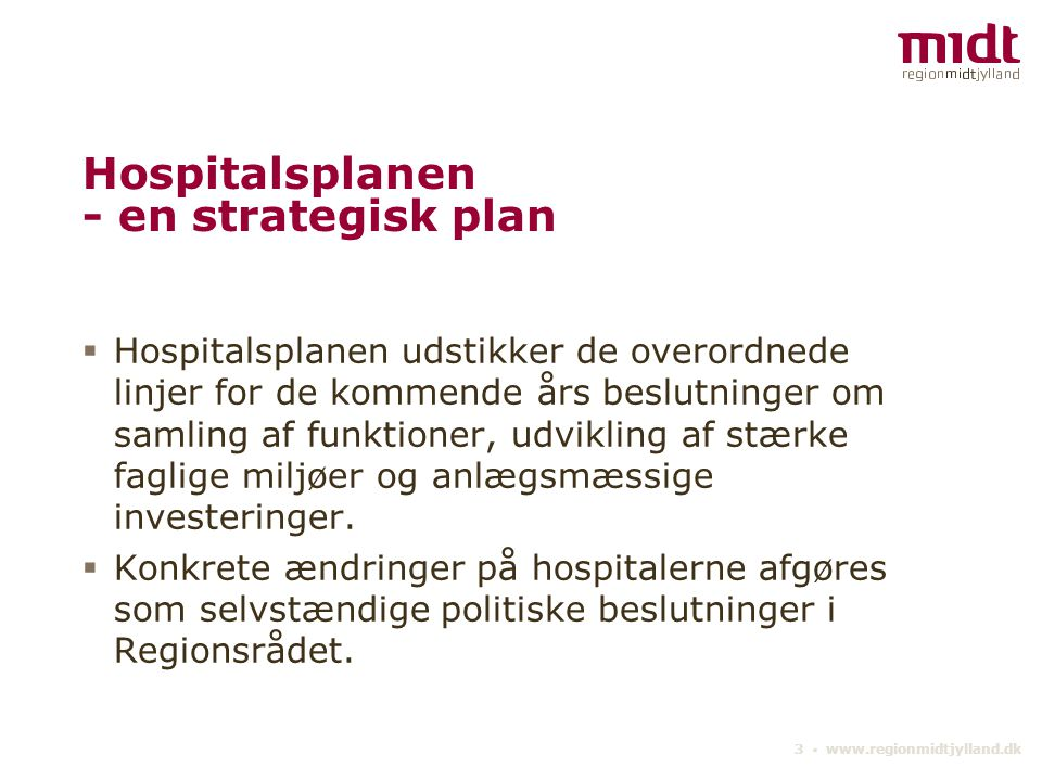 Hospitalsplanen - en strategisk plan