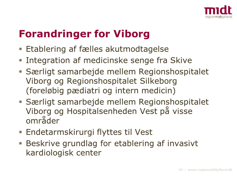Forandringer for Viborg