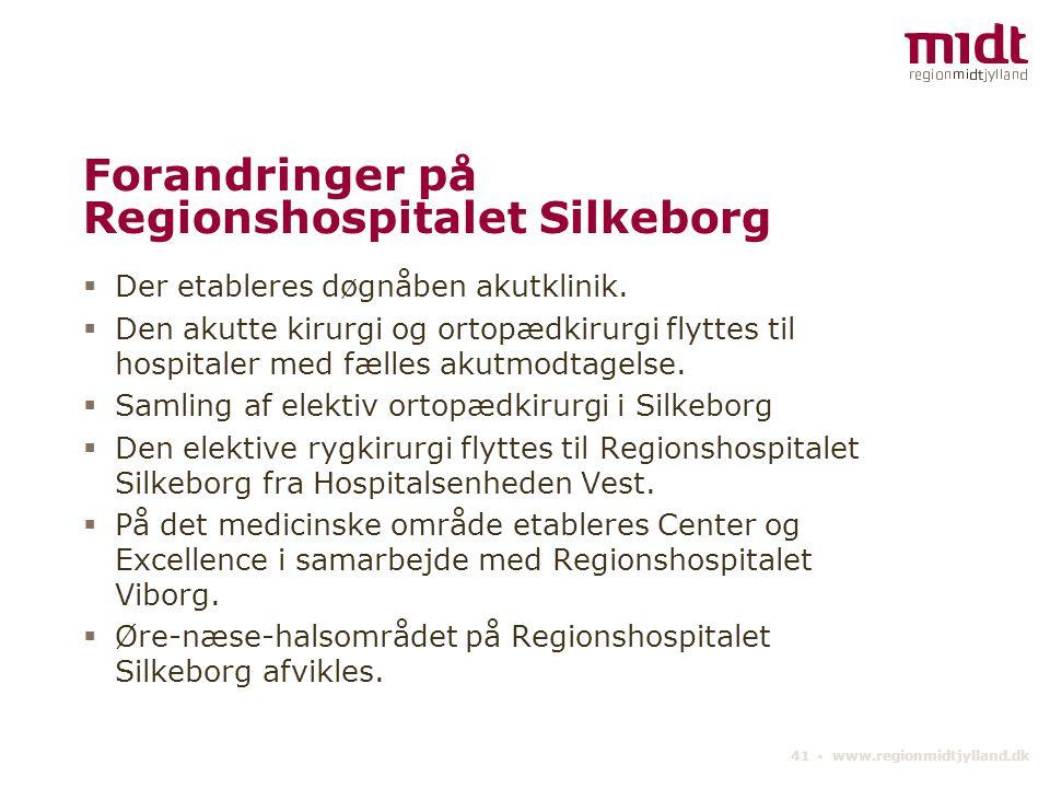 Forandringer på Regionshospitalet Silkeborg