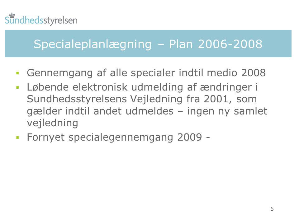 Specialeplanlægning – Plan 2006-2008